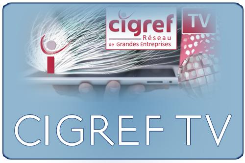 CIGREF TV pour