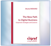 CIGREF - The New Path to Digital Business - 2012