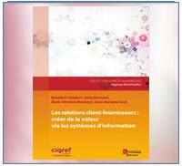 Relations client-fournisseurs : créer de la valeur via les systèmes d'information 2016