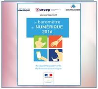 CREDOC ARCEP - Baromètre du numérique - 2016