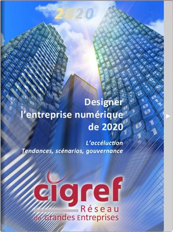 Designer l'entreprise de 2020 - CIGREF