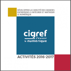 Rapport d'activités 2016-2017 du CIGREF
