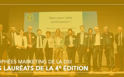 Les lauréats de la 4° édition des Trophées du marketing de la DSI