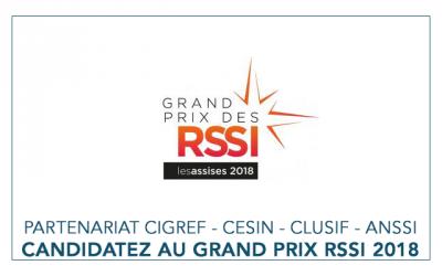 Professionnels de la Sécurité des Systèmes d'information, candidatez au Grand Prix des RSSI 2018