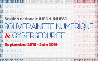 """Le Cigref est partenaire de la nouvelle session IHEDN / INHESJ """"Souveraineté numérique & Cybersécurité"""""""