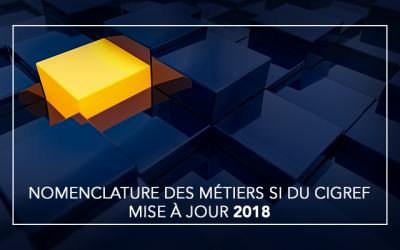 [Publication] Mise à jour 2018 de la Nomenclature des métiers SI du Cigref