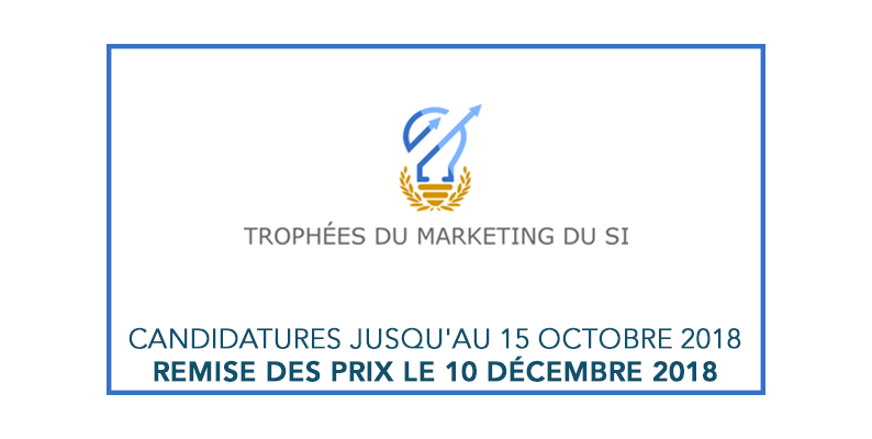 Trophées du Marketing du SI 2018