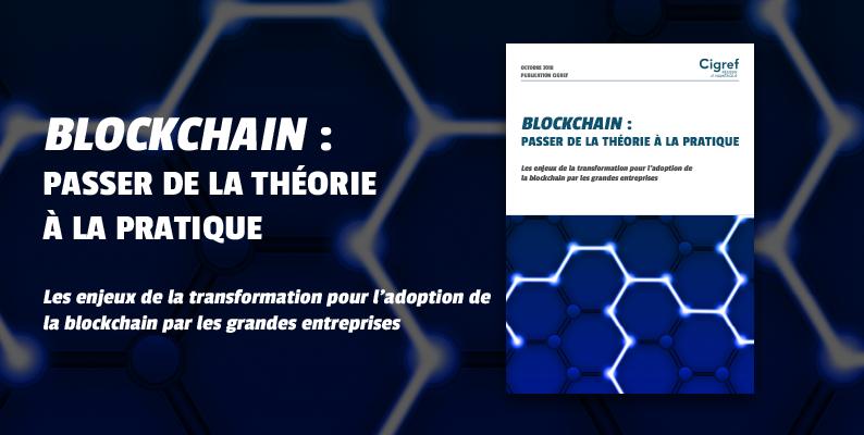 [Publication] Blockchain : passer de la théorie à la pratique dans les grandes entreprises