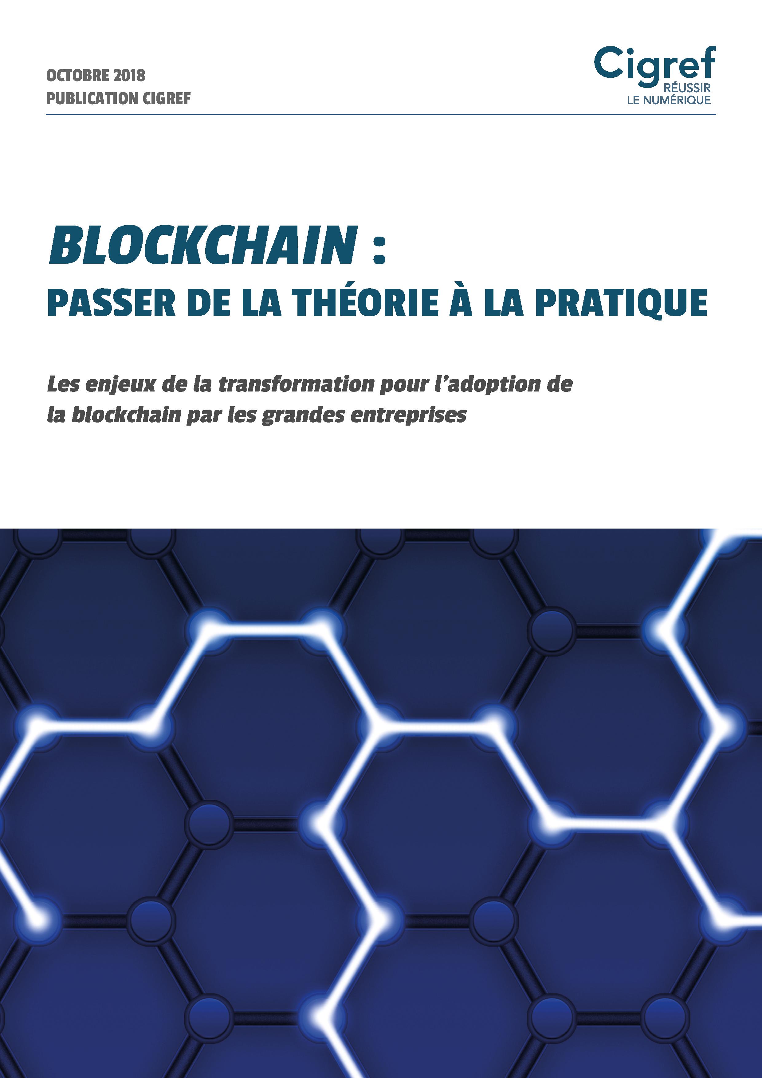 Publication Cigref : Blockchain - passer de la théorie à la pratique