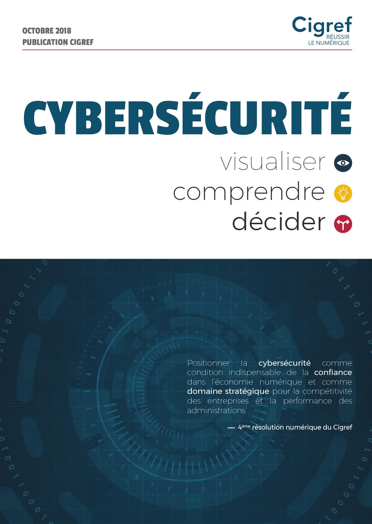 Cybersécurité : visualiser, comprendre, décider