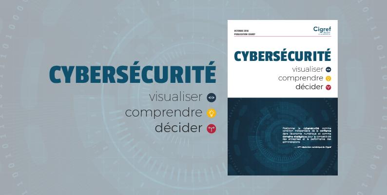 [Publication] Cybersécurité : Visualiser, comprendre, décider