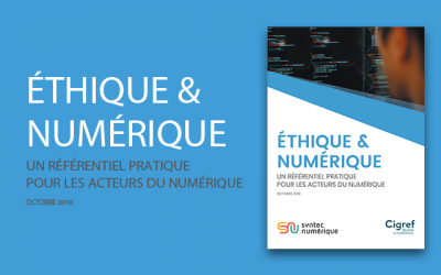 Ethique & Numérique : un référentiel pratique pour les acteurs du numérique