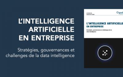 [Publication] Stratégies, gouvernances et challenges de l'intelligence artificielle en entreprise