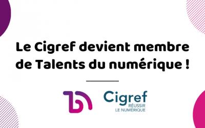 Attractivité des métiers, mixité, formation : le Cigref devient membre de Talents du numérique