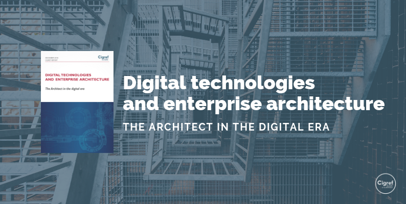 Digital technologies and enterprise architecture: the Architect in the digital era
