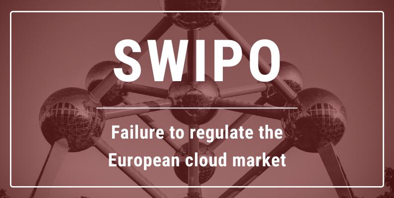 SWIPO: Failure to regulate the European cloud market