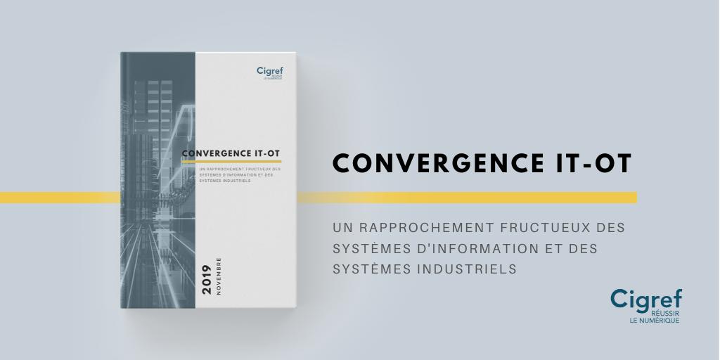 Un rapprochement fructueux des systèmes industriels et des systèmes d'information