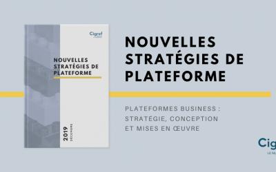 Nouvelles stratégies de plateforme : stratégie, conception et mises en œuvre.