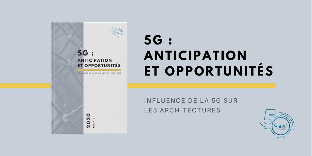 5G : Anticipation et opportunités
