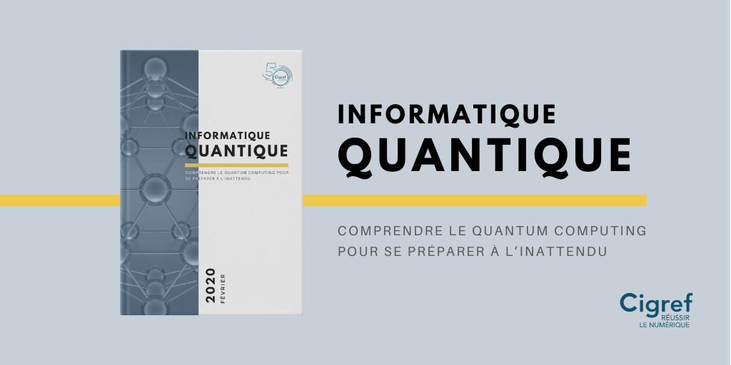 Comprendre le Quantum Computing pour se préparer à l'inattendu