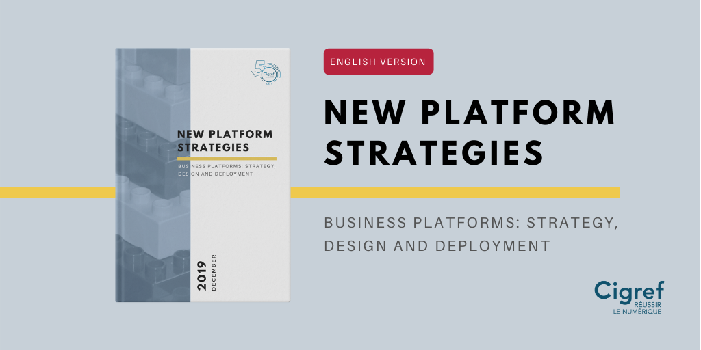 [Cigref report] New business platforms: strategy, design and deployment