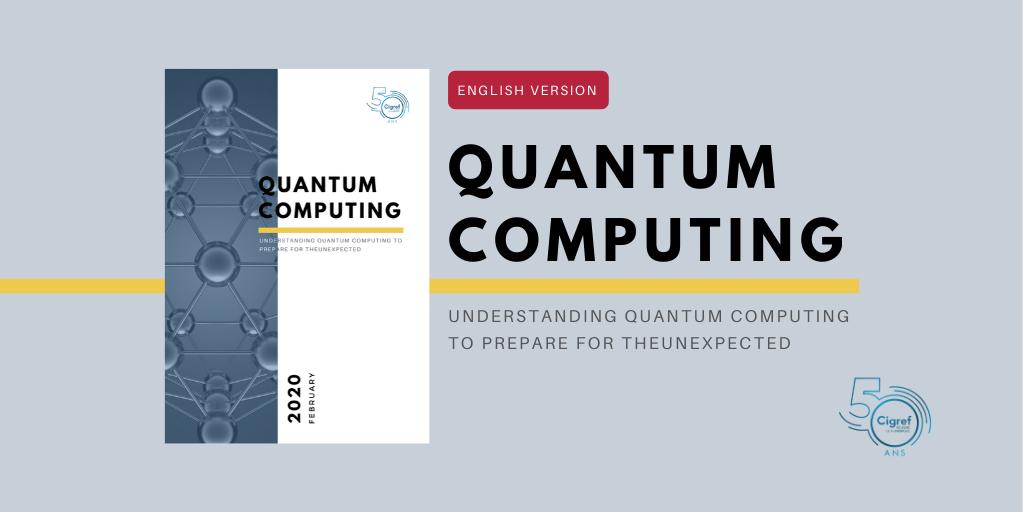 [Cigref report] Understanding quantum computing to prepare for the unexpected