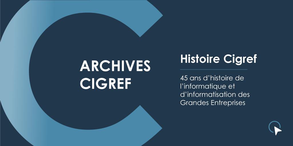 Archives Cigref - Histoire Cigref