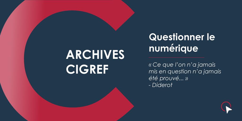Archives Cigref - Questionner le numérique