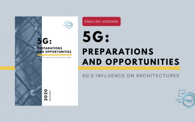 [Cigref report] 5G: Preparations and opportunities – 5G's influence on architectures