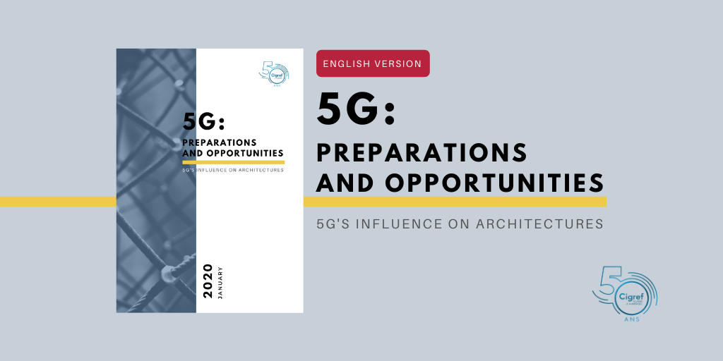 5G: preparations and opportunities - 5G's influence on architectures