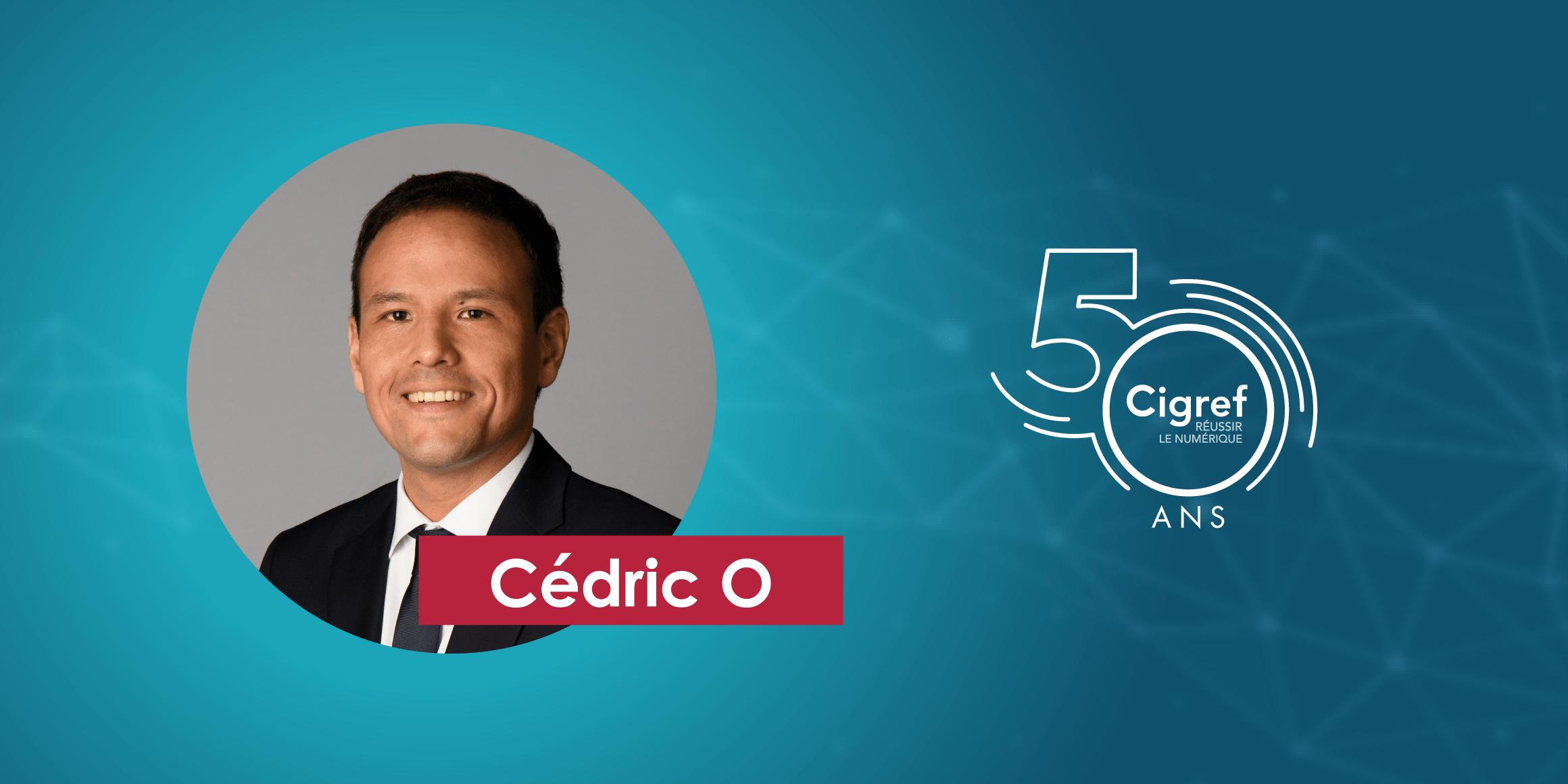 Cédric O adresse un message au Cigref pour ses 50 ans