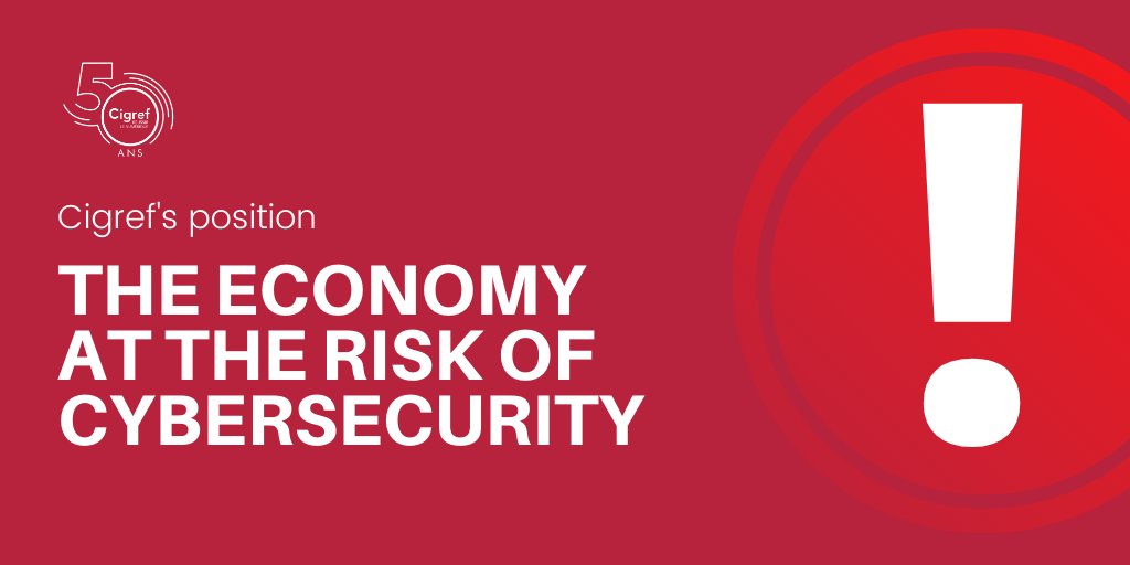 The economy at the risk of cybersecurity - press release by Cigref