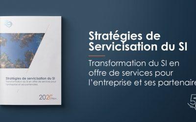 [Publication] Stratégies de servicisation du SI : la transformation du SI en offre de services pour l'entreprise et ses partenaires