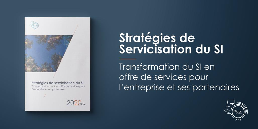 Stratégies de servicisation du SI - Rapports Cigref