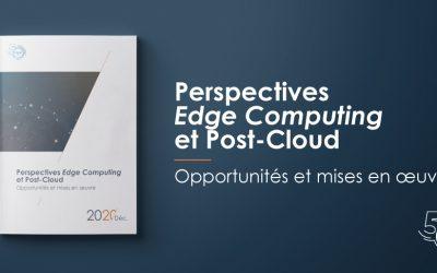[Publication] Perspectives Edge Computing et Post-Cloud : opportunités et mises en œuvre