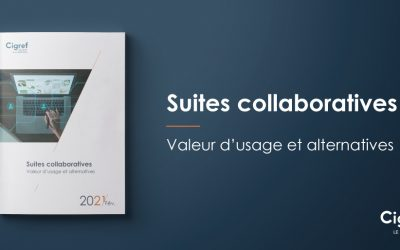 Suites collaboratives : Valeur d'usage et alternatives