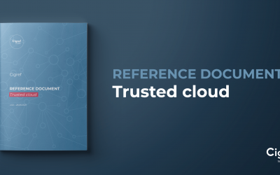 Cigref publishes its trusted cloud reference document: call for comments