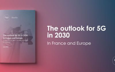 The outlook for 5G in 2030 in France and Europe